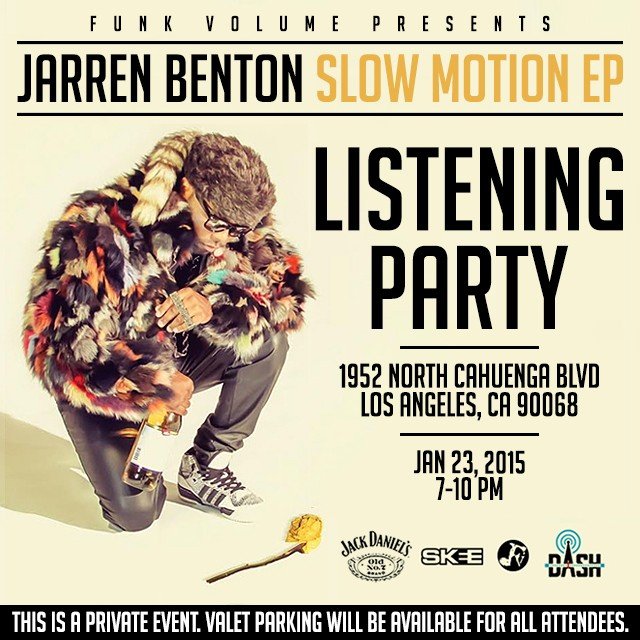 JARREN BENTON SLOW MOTION LISTENING PARTY